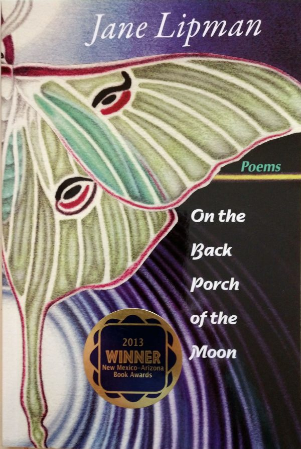 ON THE BACK PORCH OF THE MOON award winning poetry book by Jane Lipman