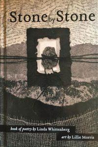 STONE BY STONE by Linda Whittenberg